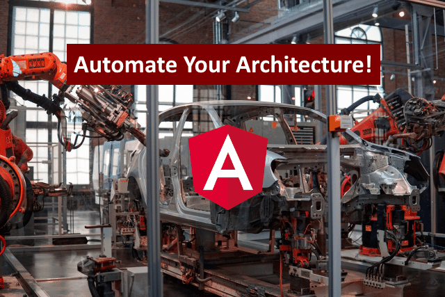 Automating Your Angular Architecture with Workspace Schematics - Part 1: Rules and Parameters - softwarearchitekt.at